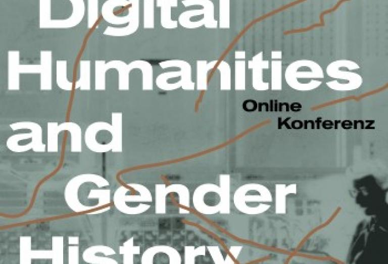 Findet im Februar 2021 statt: Konferenz Digital Humanities and Gender History.